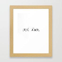 I love you. In italian. Framed Art Print