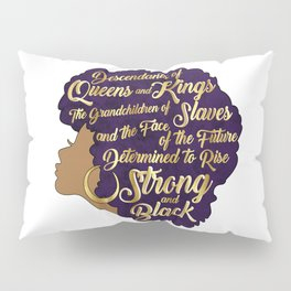 Black Girl Magic - Descendants of Queens and Kings Determined To Rise Faux Gold Afro Woman Pillow Sham