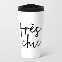 Tres Chic black and white monochrome typography poster design home wall bedroom decor canvas Travel Mug