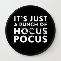 hocus pocus Wall Clocks featuring It's Just A Bunch of Hocus Pocus by hopealittle