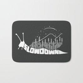 Slow down Bath Mat