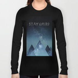 Stay Weird Long Sleeve T-shirt