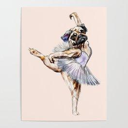 Pug Ballerina in Dog Ballet | Swan Lake  Poster