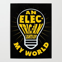 An Electrician Lights Up My Life - Gift Idea Poster