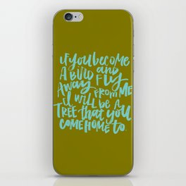 If You Become a Bird iPhone Skin