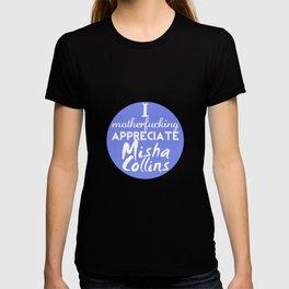 Appreciate Misha T-shirt