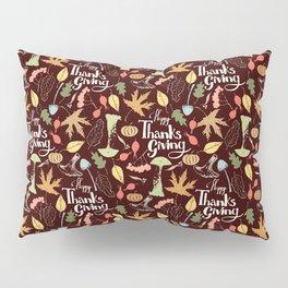 Hand drawn Happy Thanksgiving  poster. Pillow Sham