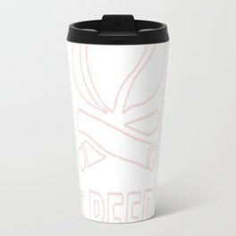 LIFE IS BETTER WITH A BEER AND A CAMPFIRE Travel Mug