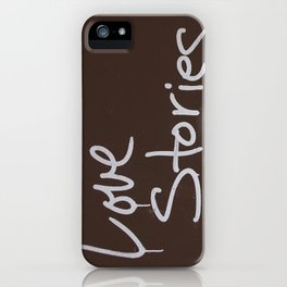 LOVE STORIES! iPhone Case