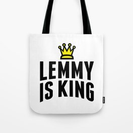 Lemmy crowned king Tote Bag