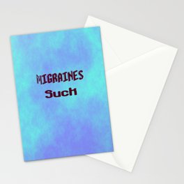 Migraines Suck Stationery Cards