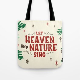 Let Heaven and Nature Sing Vintage Christmas Holiday Lettering Illustration Tote Bag