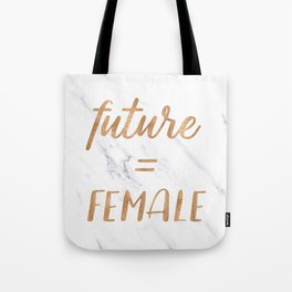 The Future is Female Copper Bronze Gold on Marble Tote Bag