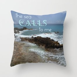 WORDS - The Sea Calls To Me Throw Pillow