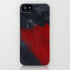 quote: find A beautiful place and get lost iPhone (5, 5s) Slim Case