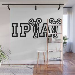 IPYAY cheer for craft beer Wall Mural