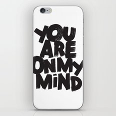 YOU ARE ON MY MIND iPhone & iPod Skin
