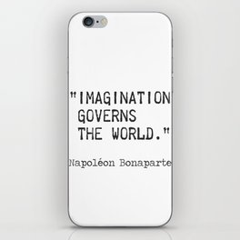 """Napoleon typed quote. """"Imagination governs the world."""" iPhone Skin"""