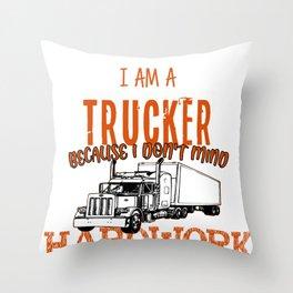 Trucker Hardwork Street Driver Carrier Route Gift Throw Pillow