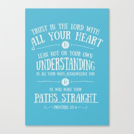 Proverbs 3 verses 5 and 6 - Typographic Bible Verse Canvas Print