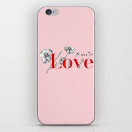 Love Qoutes iPhone Skin