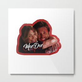 MerDer Grey's Anatomy Meredith & Derek Ship Metal Print