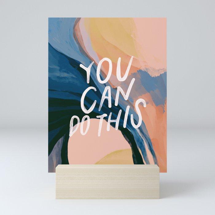 You Can Do This! Mini Art Print