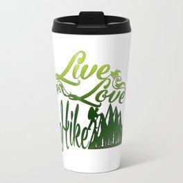 LIVE - LOVE - HIKE Travel Mug