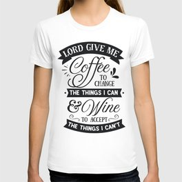 Lord give me coffee to change the things I can and Wine to accept the things I can not - Funny hand drawn quotes illustration. Funny humor. Life sayings. Sarcastic funny quotes. T-shirt