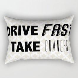 Drive Fast, Take Chances Rectangular Pillow