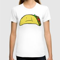 taco T-shirts featuring Sad Taco by Leah Flores