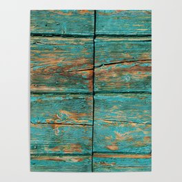 Rustic Teal Boards (Color) Poster