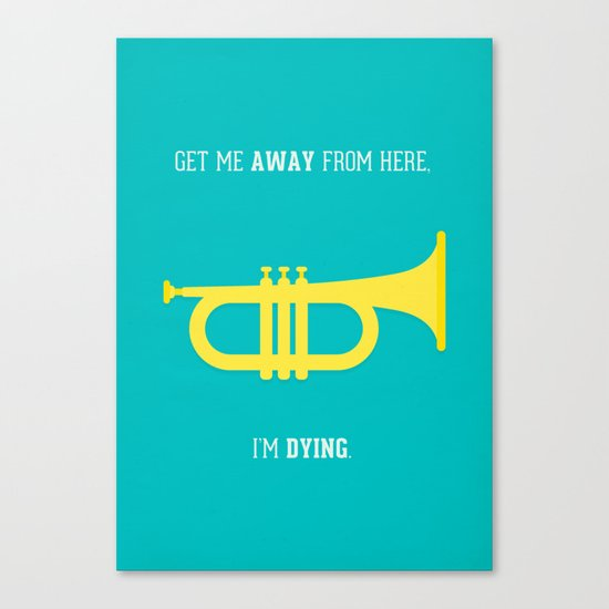 Get Me Away Canvas Print