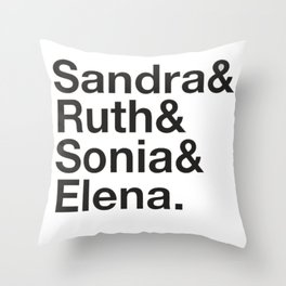 RBG Shirt - Sandra Ruth Sonia Elena Throw Pillow