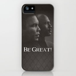 Be Great iPhone Case