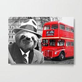 Sloth in London Metal Print