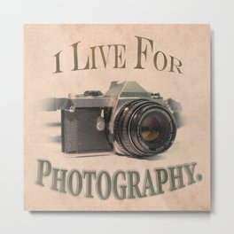 I Live For Photography Vintage Poster Metal Print