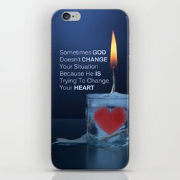God Changes Hearts iPhone Skin