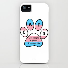 Cis-people Against Transphobia (CATS) iPhone Case
