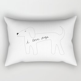 I love dogs. Rectangular Pillow