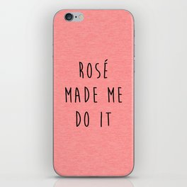 Rosé Do It Funny Quote iPhone Skin