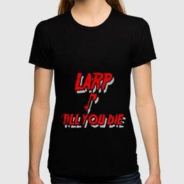 Larping  Larper  Larps  Roleplay Live-Action Gift  T-shirt