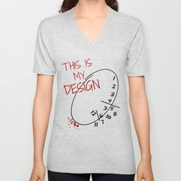 This is my Design. Unisex V-Neck