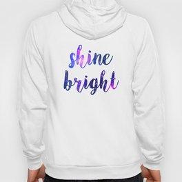 Shine bright Hoody