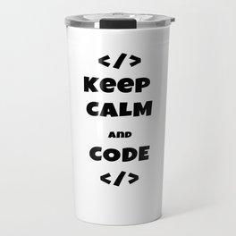 keep calm and code Travel Mug