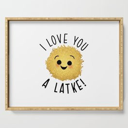 A Love You A Latke Serving Tray