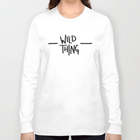 Wild Thing: Skagit Valley, Washington Long Sleeve T-shirt