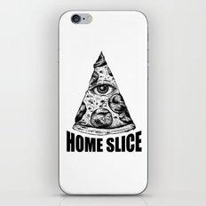 Home Slice iPhone & iPod Skin