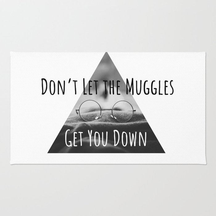 Don't Let the Muggles Get You Down (Triangle) Rug