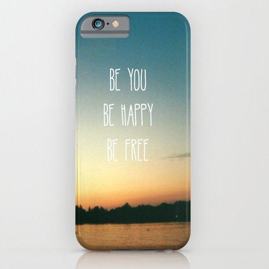 Be happy iPhone & iPod Case